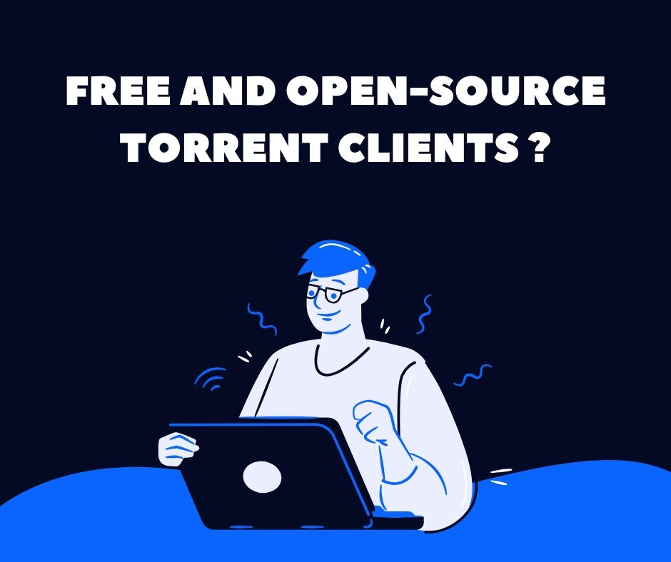 Best Free and Open source torrent Clients
